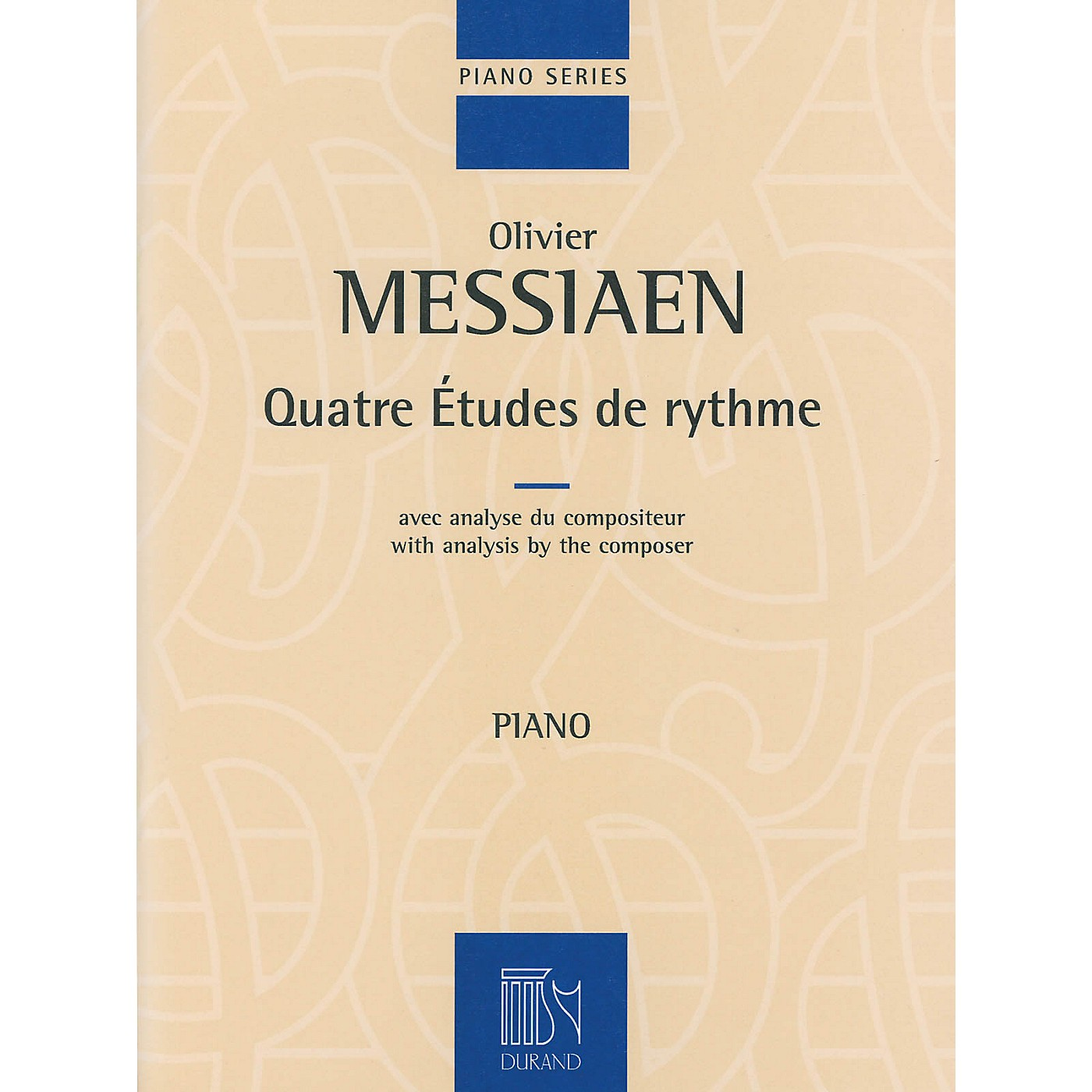 Editions Durand 4 Etudes de rythme (with analysis by the composer Piano) Editions Durand Series Softcover (Advanced) thumbnail