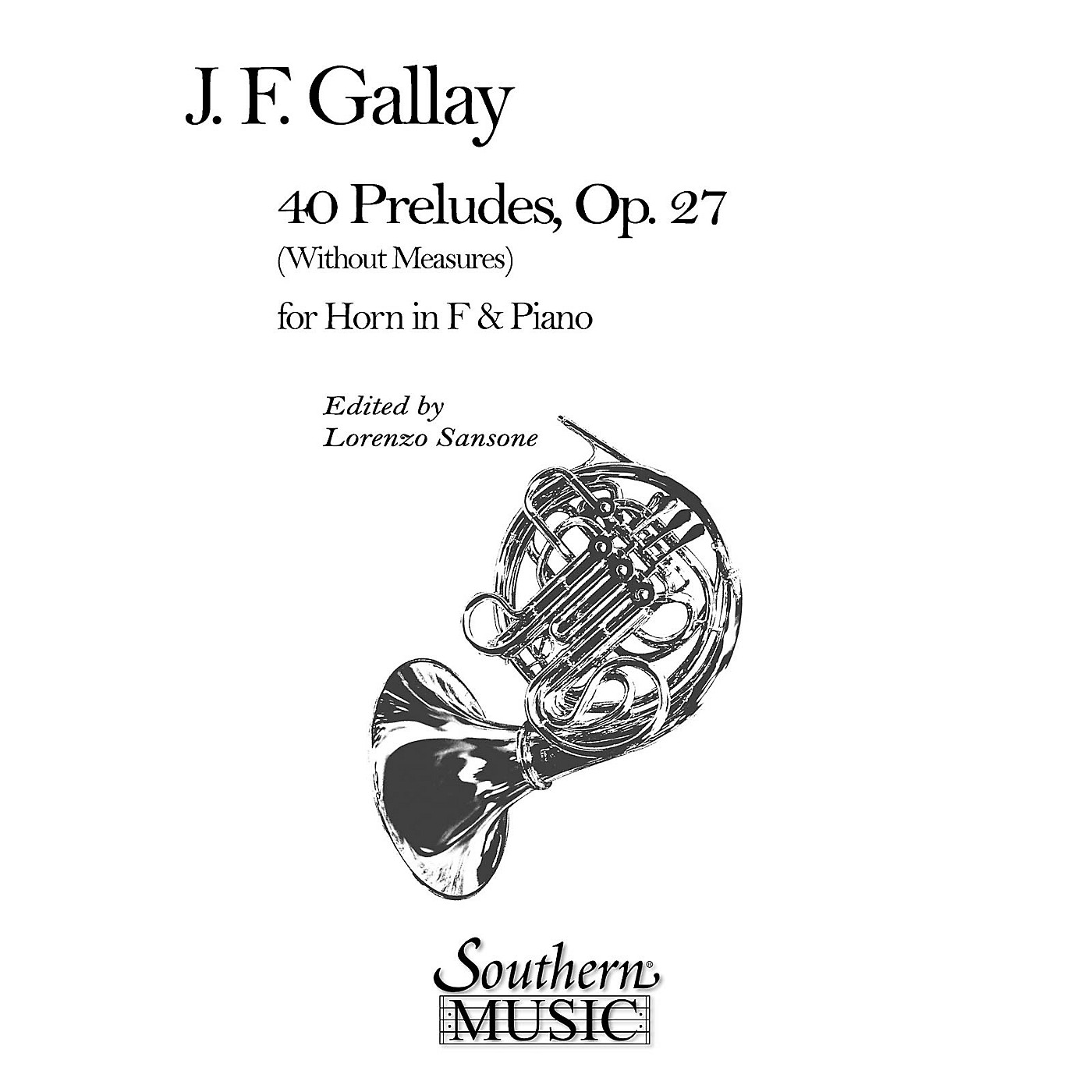 Southern 40 Preludes, Op. 27 (Archive) (Horn) Southern Music Series Arranged by Lorenzo Sansone thumbnail