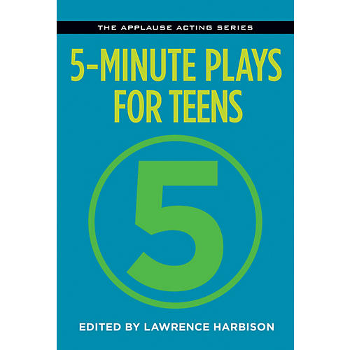 Applause Books 5-Minute Plays for Teens Applause Acting Series Series Softcover thumbnail