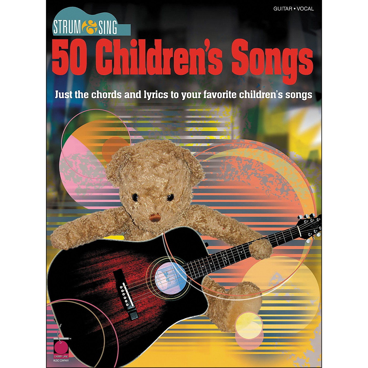 Cherry Lane 50 Children's Songs - Strum & Sing Series thumbnail