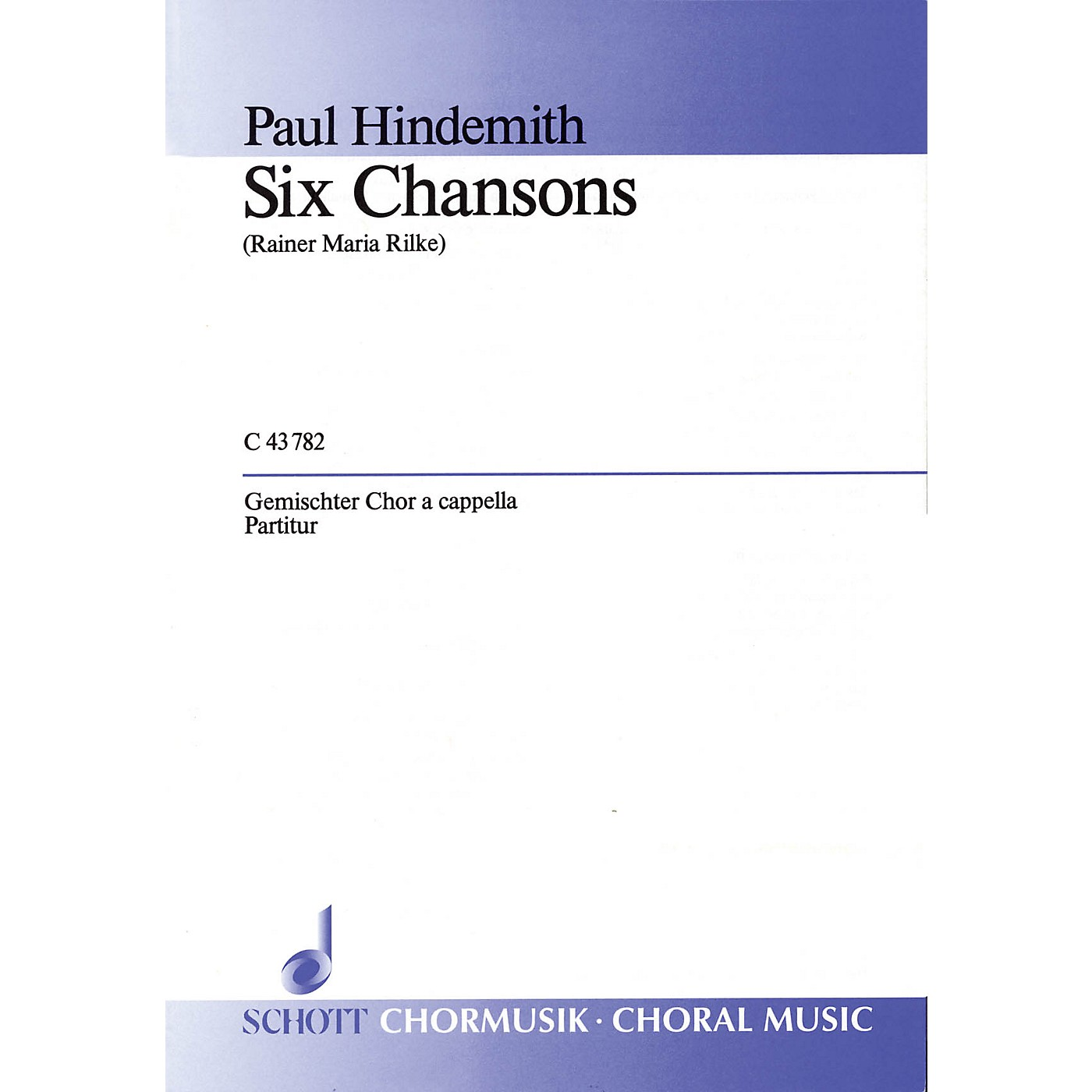 Schott 6 Chansons (Complete) SATB Composed by Paul Hindemith thumbnail