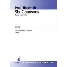 Schott 6 Chansons (Complete) SATB Composed by Paul Hindemith