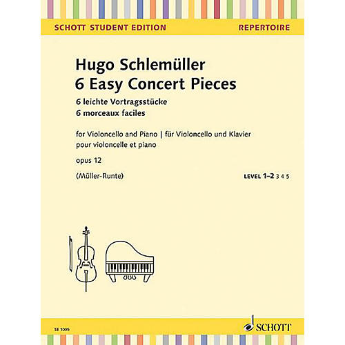 Schott 6 Easy Concert Pieces, Op. 12 (for Cello and Piano) String Series Softcover Composed by Hugo Schlemueller thumbnail