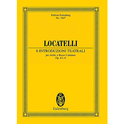 Eulenburg 6 Introduzioni Teatrali Op. 4 Nos. 1-6 (Study Score) Schott Series Composed by Pietro Locatelli thumbnail