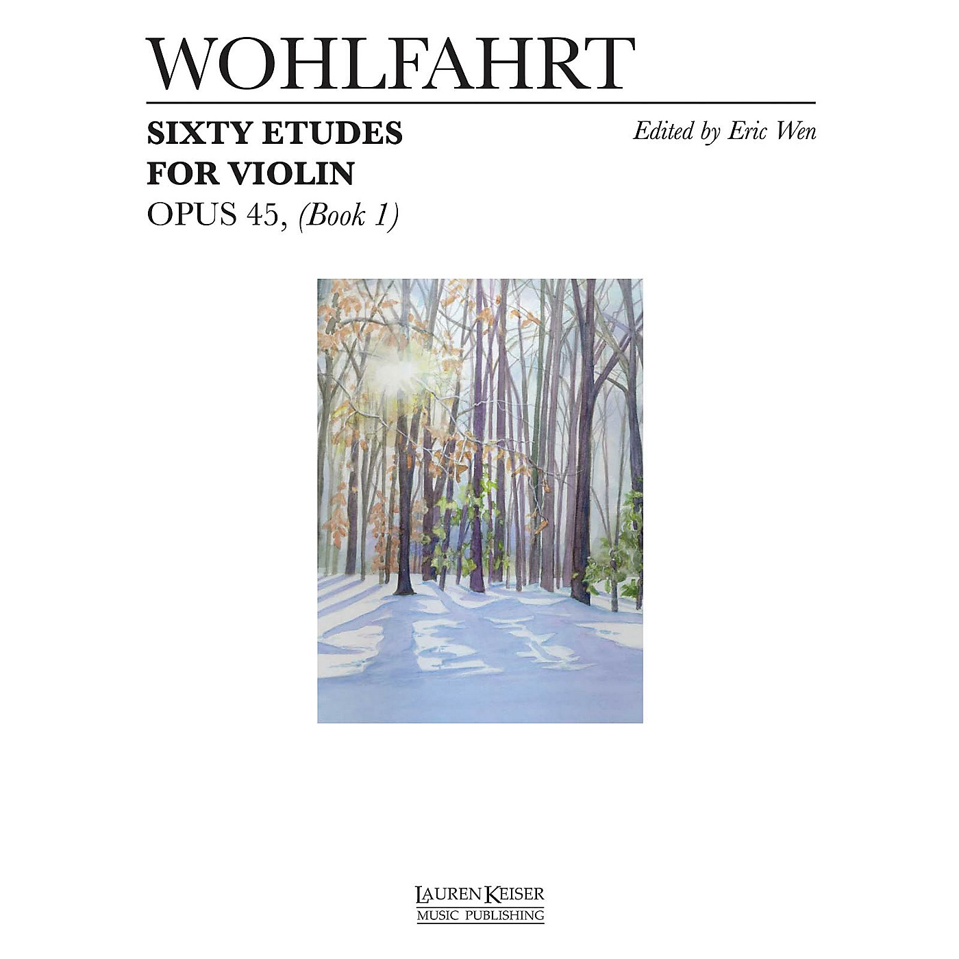 Lauren Keiser Music Publishing 60 Etudes for Violin, Op. 45 (Book 1) LKM Music Series thumbnail