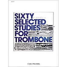 Carl Fischer 60 Selected Studies for Trombone