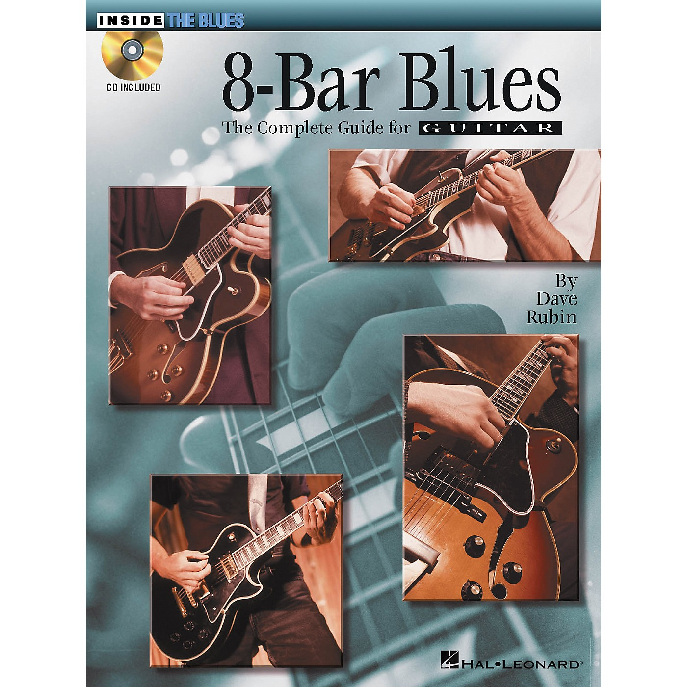 Hal Leonard 8-Bar Blues: The Complete Guide for Guitarists - Inside The Blues Series (CD/Booklet) thumbnail