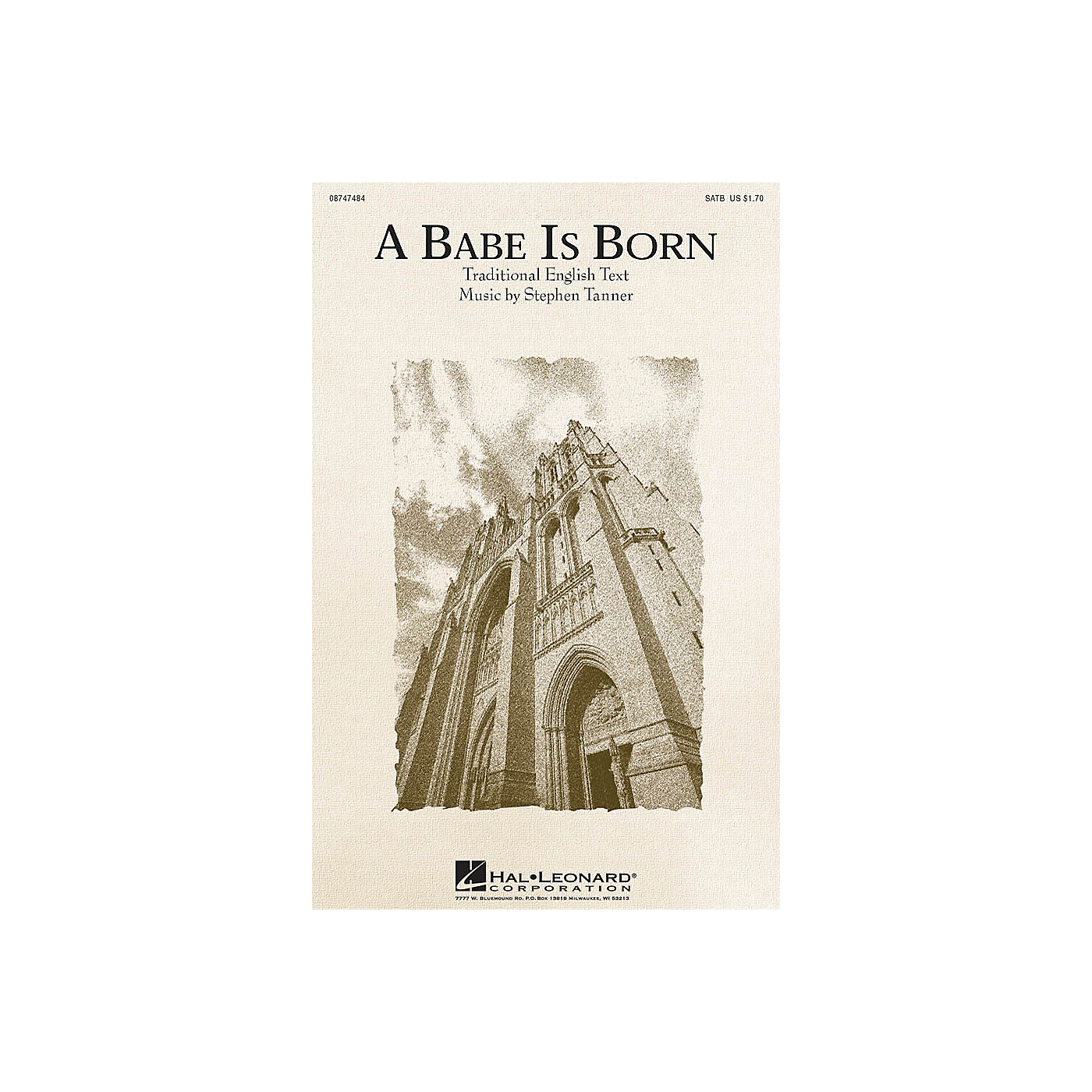 Hal Leonard A Babe Is Born SATB composed by Stephen Tanner thumbnail
