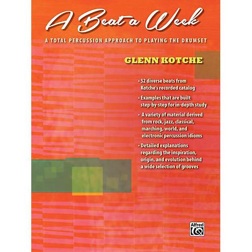 Alfred A Beat a Week Drum Book by Glenn Kotche thumbnail