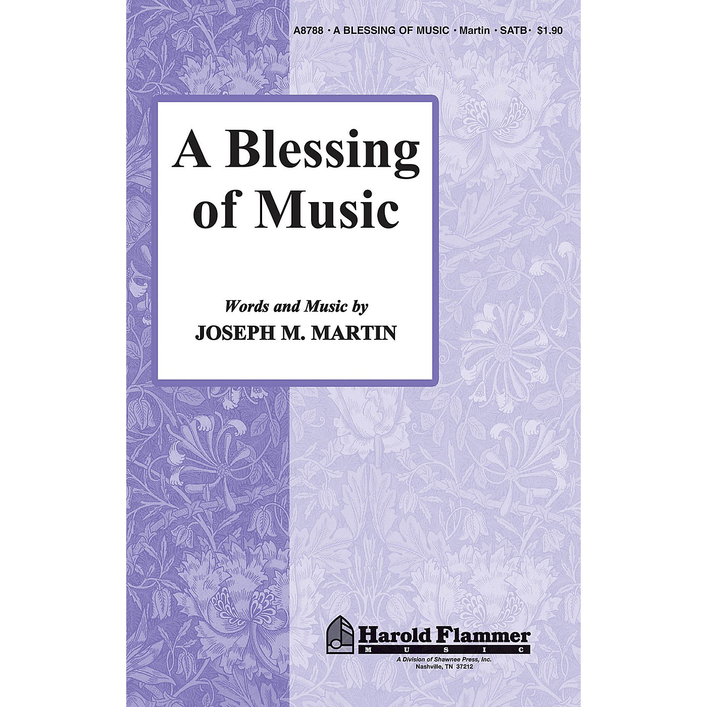 Shawnee Press A Blessing of Music SATB composed by Joseph M. Martin thumbnail