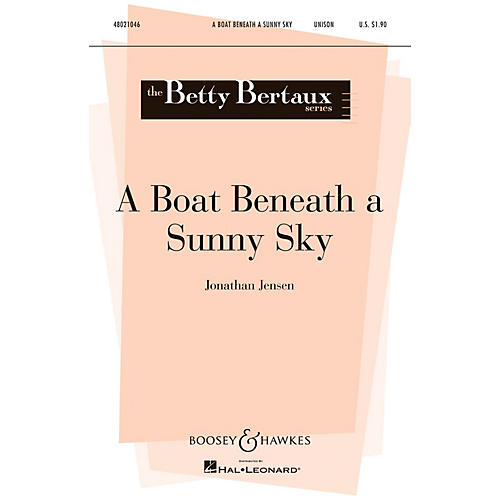 Boosey and Hawkes A Boat Beneath a Sunny Sky (Betty Bertaux Series) UNIS composed by Jonathan Jensen thumbnail