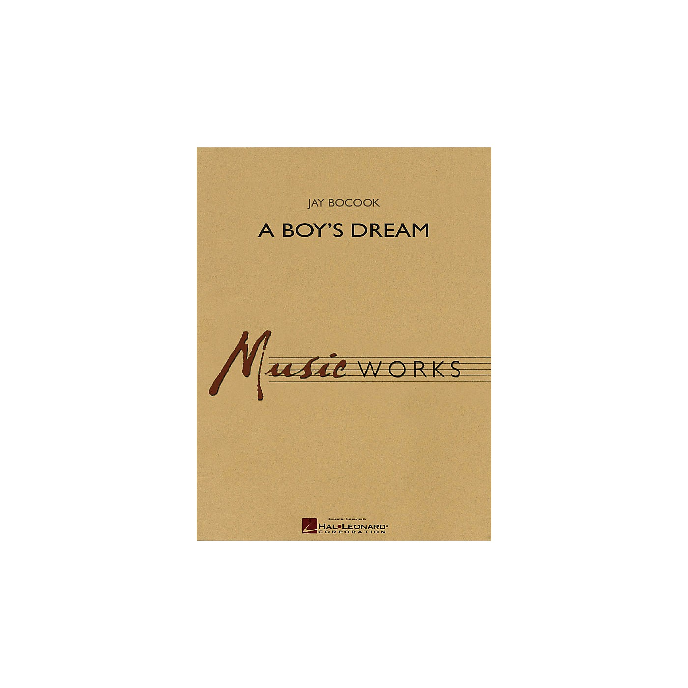 Hal Leonard A Boy's Dream Concert Band Level 5 Composed by Jay Bocook thumbnail