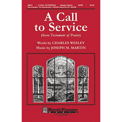 Shawnee Press A Call To Service (from Testament of Praise) SATB composed by Joseph M. Martin thumbnail