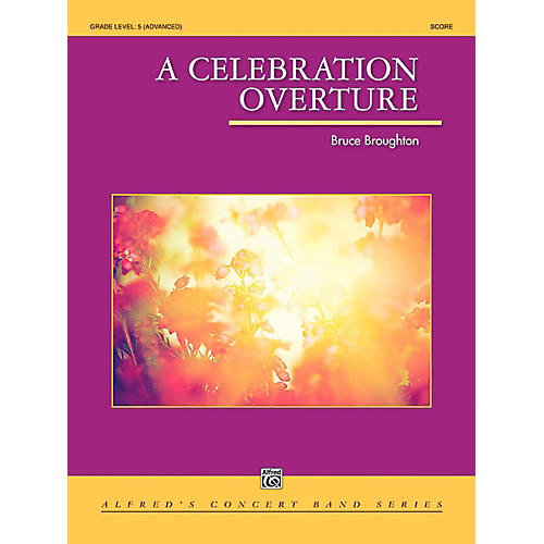 Alfred A Celebration Overture Concert Band Grade 5 (Difficult) thumbnail