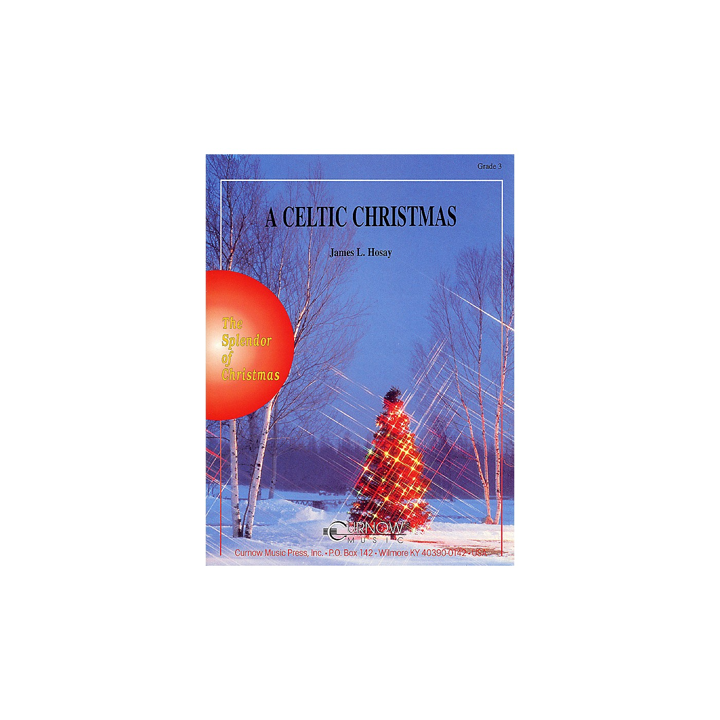 Curnow Music A Celtic Christmas (Grade 3 - Score and Parts) Concert Band Level 3 Composed by James L. Hosay thumbnail