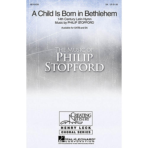 Hal Leonard A Child Is Born in Bethlehem SA composed by Philip Stopford thumbnail