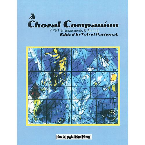 Tara Publications A Choral Companion (2-Part Arrangements and Rounds) Tara Books Series Softcover thumbnail