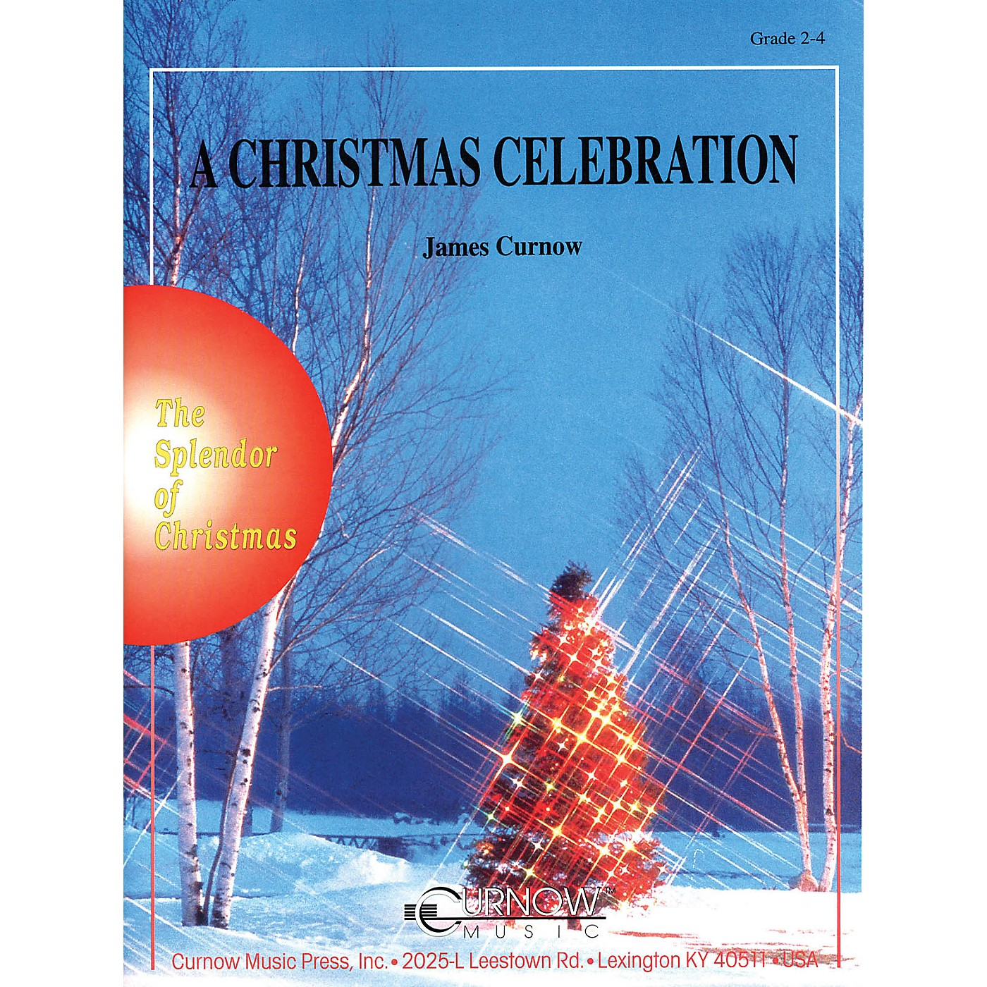 Curnow Music A Christmas Celebration (Grade 2 to 3 - Score and Parts) Concert Band Level 2-3 Arranged by James Curnow thumbnail