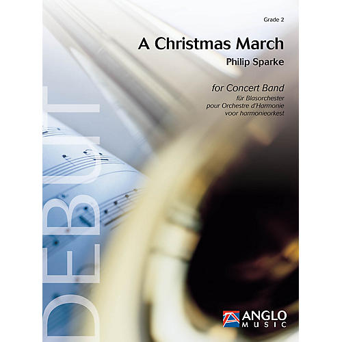 Anglo Music Press A Christmas March (Grade 2 - Score Only) Concert Band Level 2 Composed by Philip Sparke thumbnail