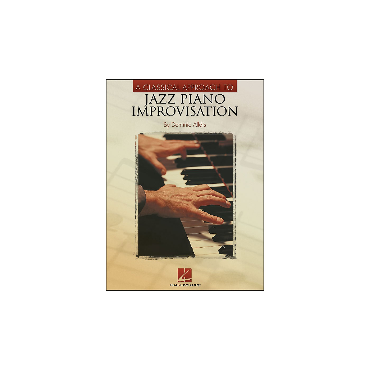Hal Leonard A Classical Approach To Jazz Piano Improvisation thumbnail