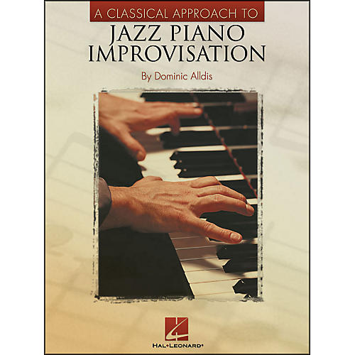 Hal Leonard A Classical Approach To Jazz Piano Improvisation-thumbnail
