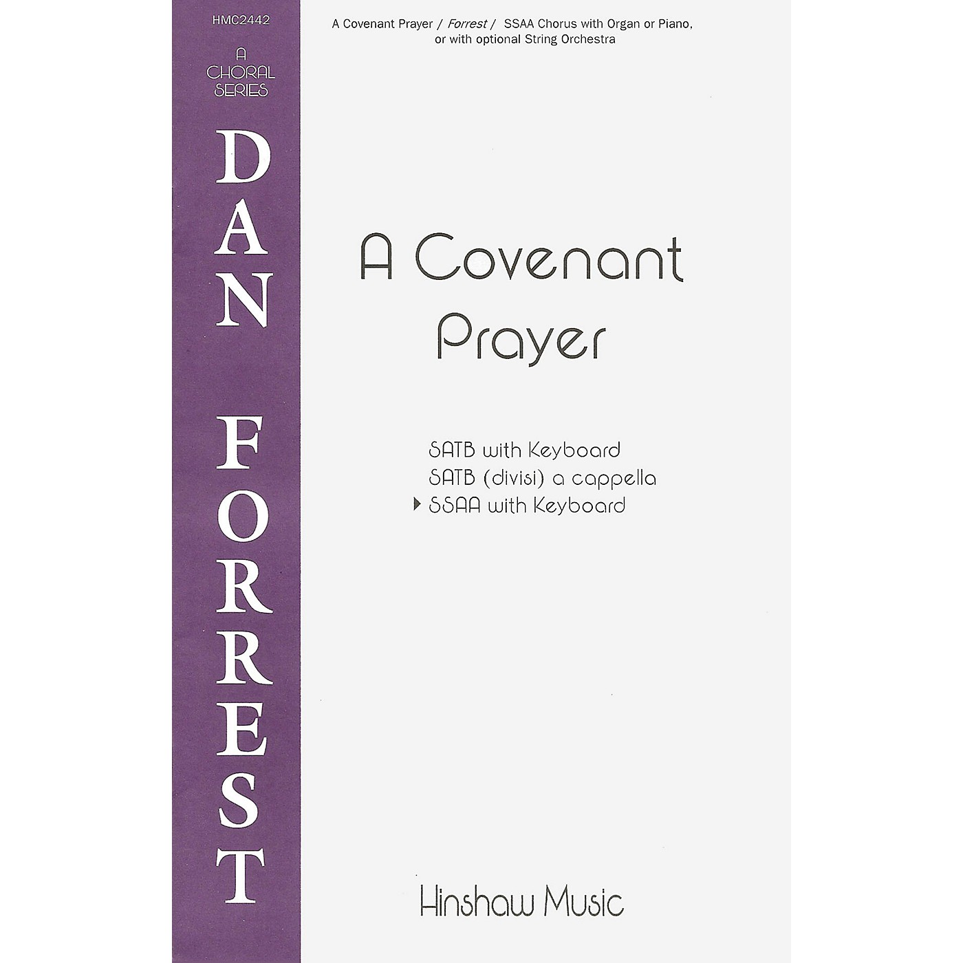 Hinshaw Music A Covenant Prayer SSAA composed by Dan Forrest thumbnail