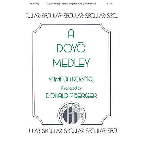 Hinshaw Music A Doyo Medley SATB arranged by Berger thumbnail
