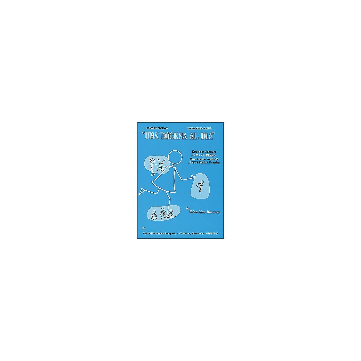 Willis Music A Dozen A Day - Preparatory Book (Spanish Edition) Una Docena Al Dia Spanish Edition Libro Preparatio thumbnail
