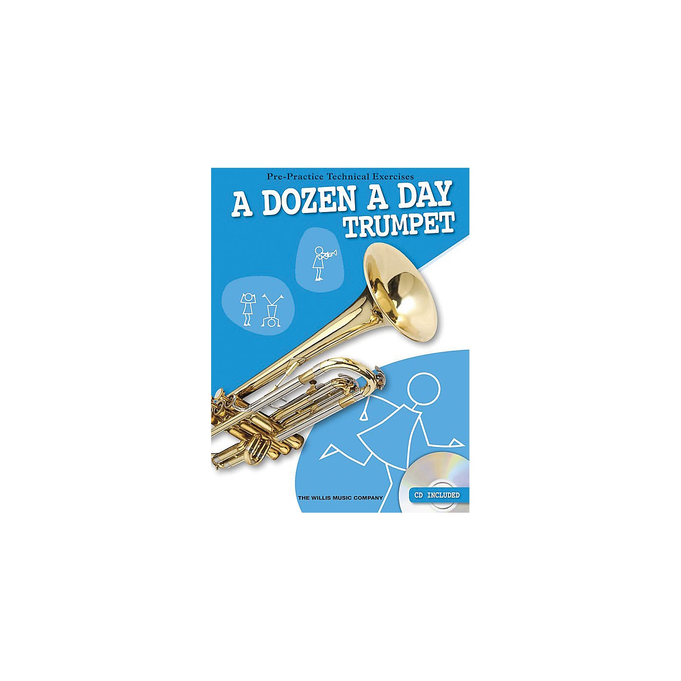 Willis Music A Dozen a Day - Trumpet (Pre-Practice Technical Exercises) Willis Series Softcover with CD by Various thumbnail