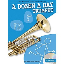 Willis Music A Dozen a Day - Trumpet (Pre-Practice Technical Exercises) Willis Series Softcover with CD by Various