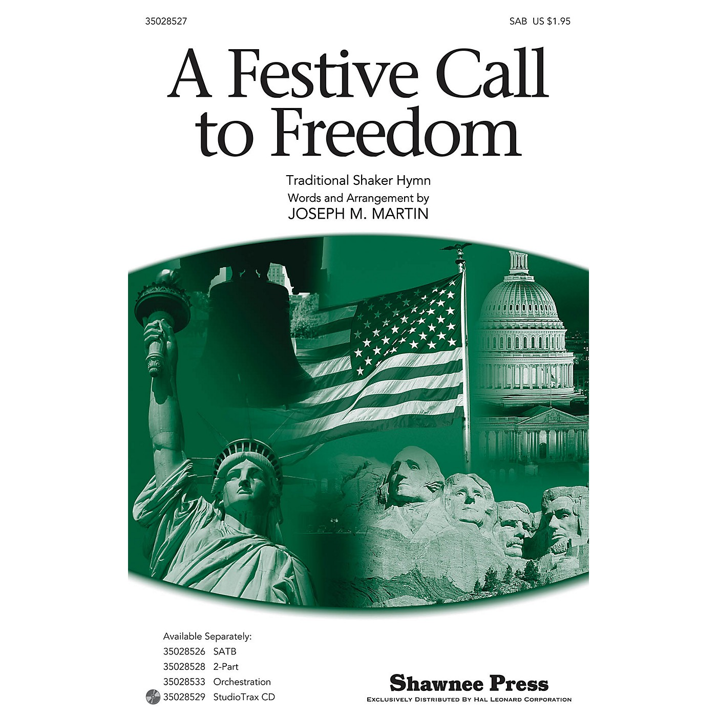 Shawnee Press A Festive Call to Freedom (Together We Sing Series) SAB composed by Joseph Martin thumbnail