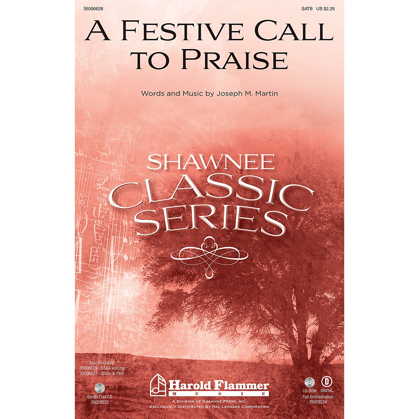 Shawnee Press A Festive Call to Praise ORCHESTRATION ON CD-ROM Composed by Joseph M. Martin thumbnail