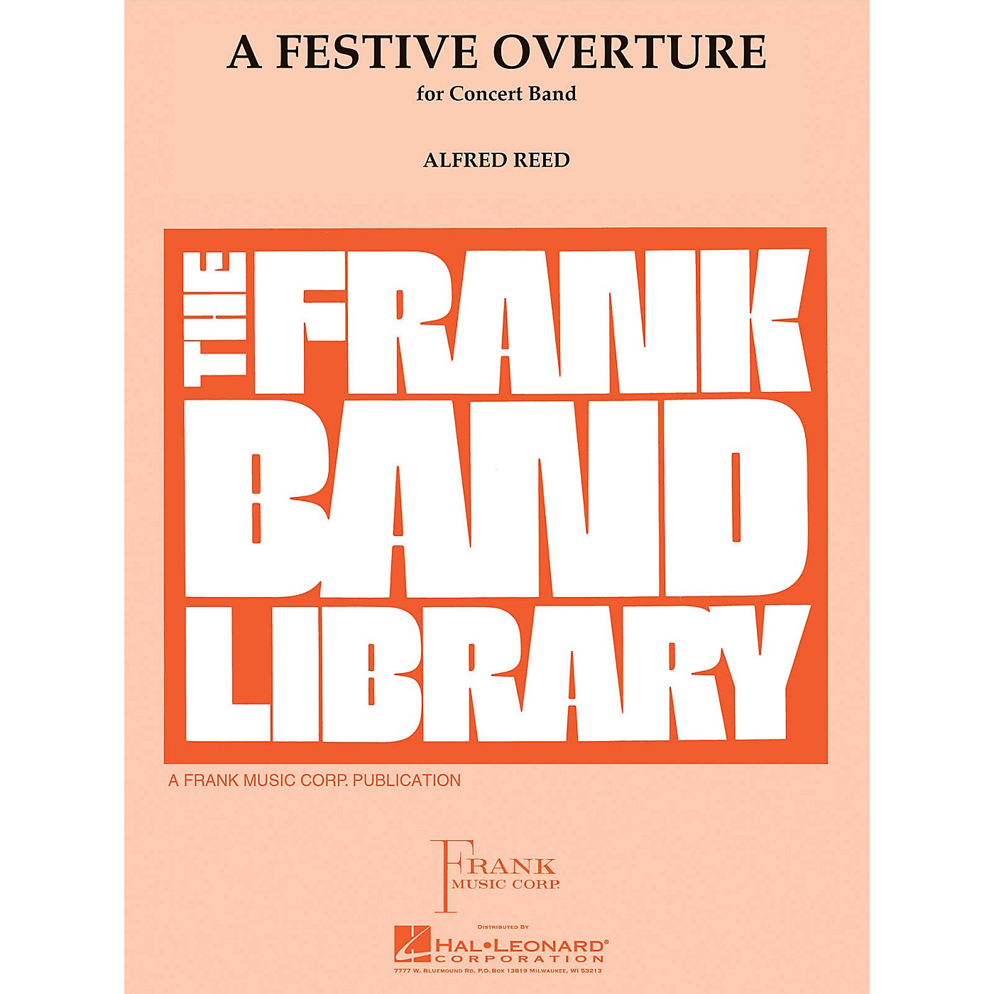 Hal Leonard A Festive Overture Concert Band Level 4 Composed by Alfred Reed thumbnail