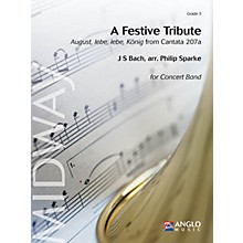 Anglo Music Press A Festive Tribute (from Cantata 207a) (Grade 3 - Score Only) Concert Band Level 3 by Philip Sparke