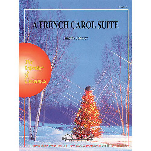 Curnow Music A French Carol Suite (Grade 2 - Score Only) Concert Band Level 2 Composed by Timothy Johnson thumbnail