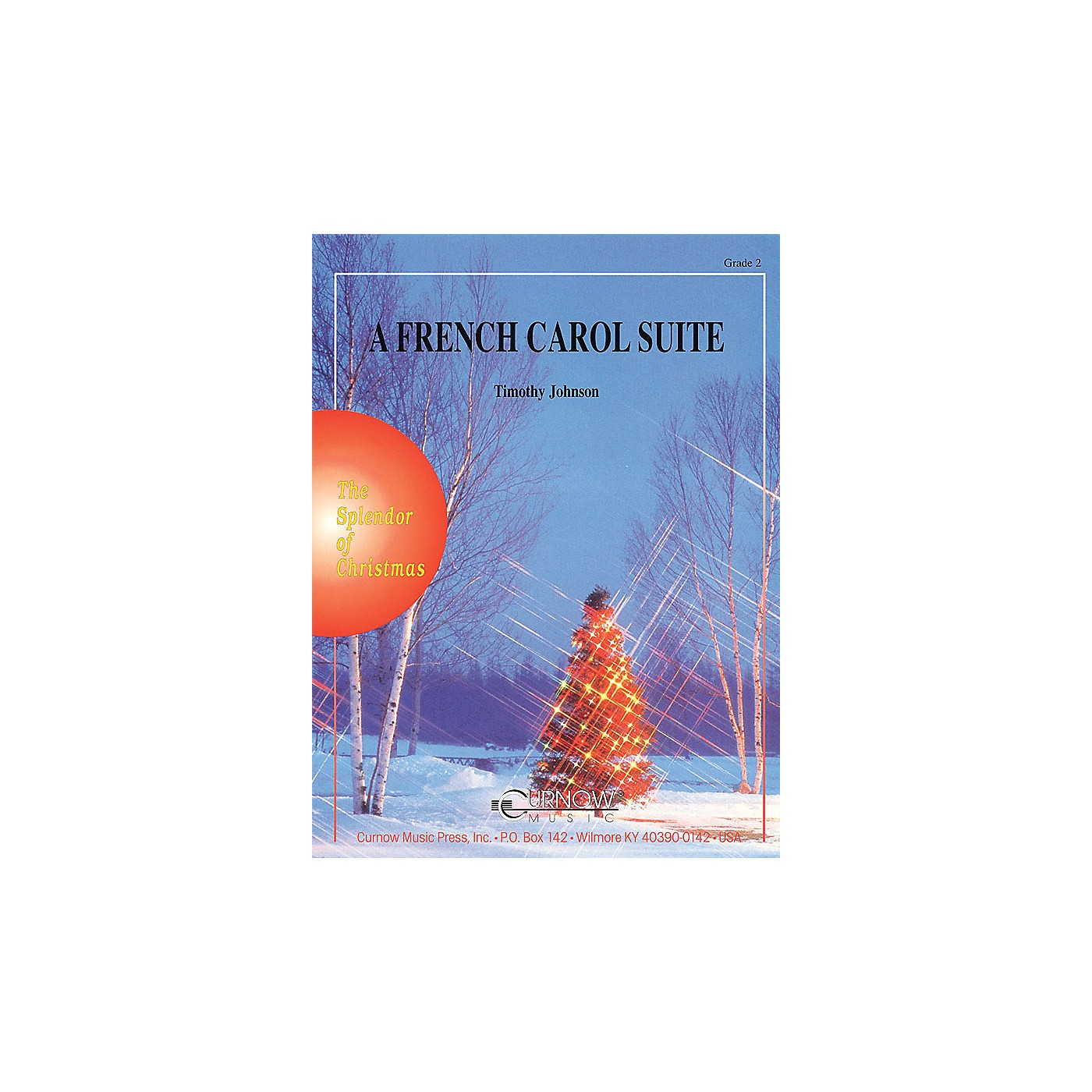 Curnow Music A French Carol Suite (Grade 2 - Score and Parts) Concert Band Level 2 Composed by Timothy Johnson thumbnail