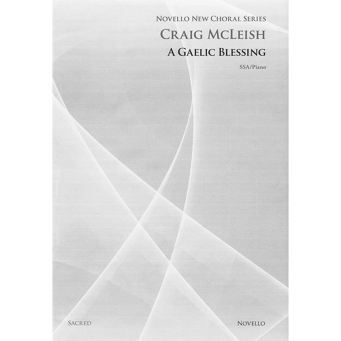 Novello A Gaelic Blessing (SSA and Piano) SSA Composed by Craig McLeish thumbnail