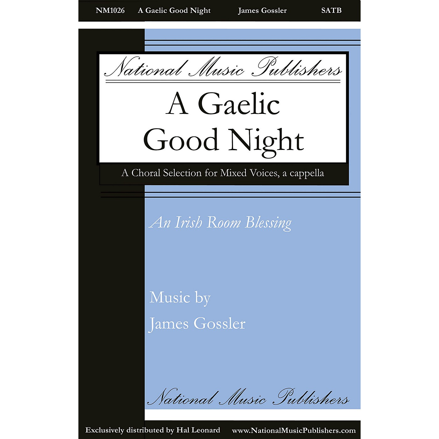 National Music Publishers A Gaelic Good Night SATB a cappella composed by James Gossler thumbnail