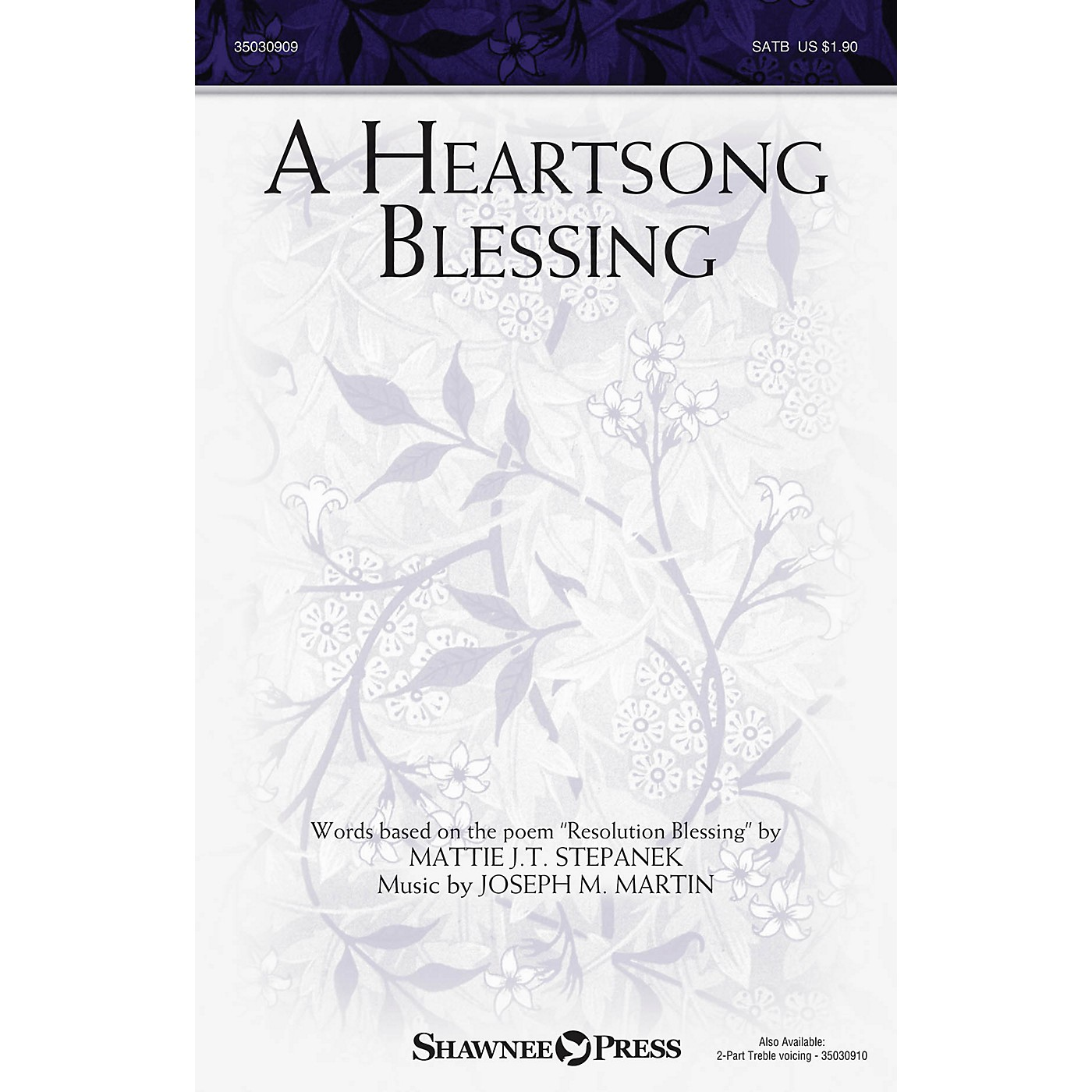 Shawnee Press A Heartsong Blessing 2PT TREBLE Composed by Joseph M. Martin thumbnail