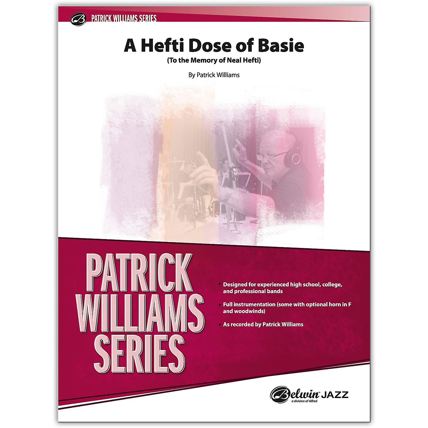 BELWIN A Hefti Dose of Basie Conductor Score 4 (Medium Advanced / Difficult) thumbnail