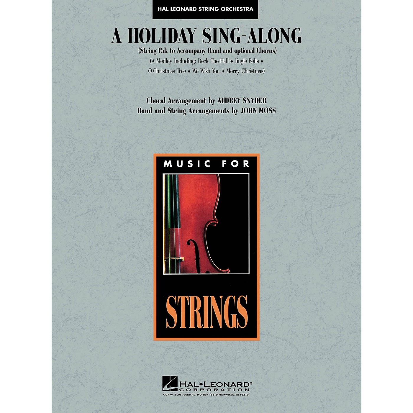 Hal Leonard A Holiday Sing-Along (Medley for Band and Choir) Music for String Orchestra Series Arranged by John Moss thumbnail