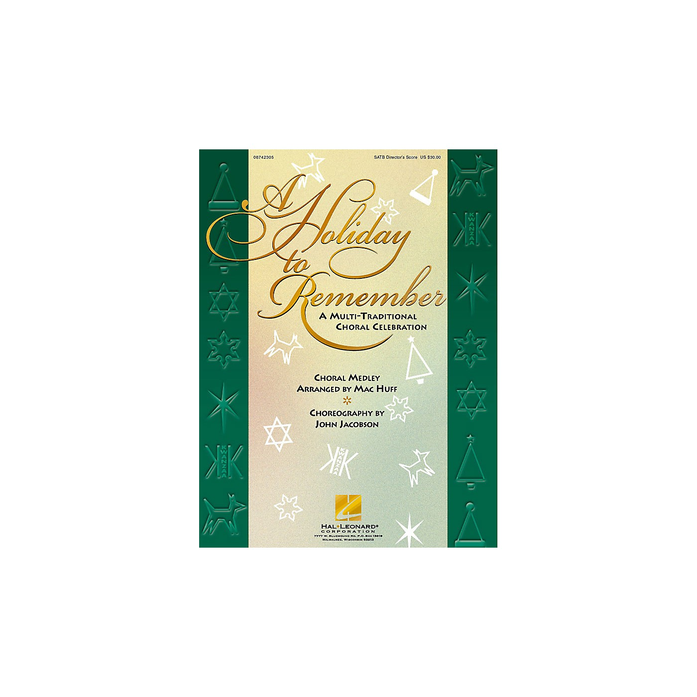 Hal Leonard A Holiday to Remember - A Multi-Traditional Choral Celebration (Medley) SATB Score arranged by Mac Huff thumbnail