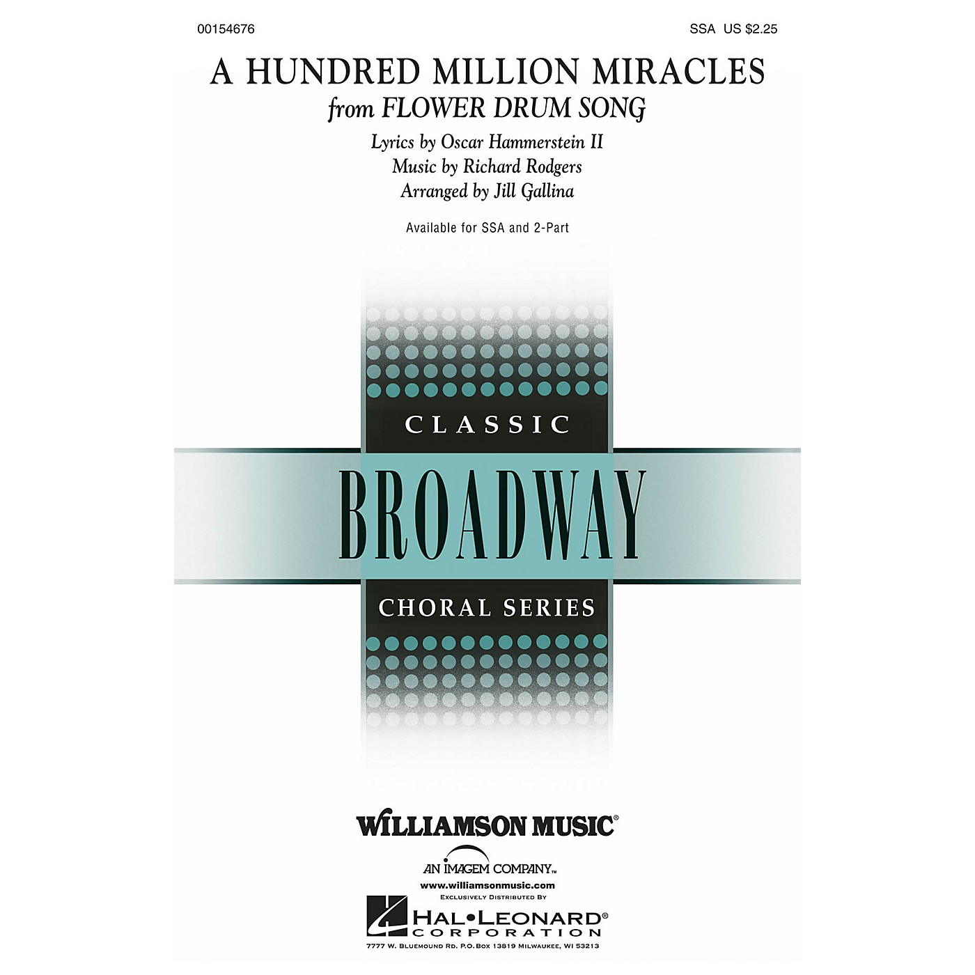 Hal Leonard A Hundred Million Miracles (from Flower Drum Song) SSA arranged by Jill Gallina thumbnail