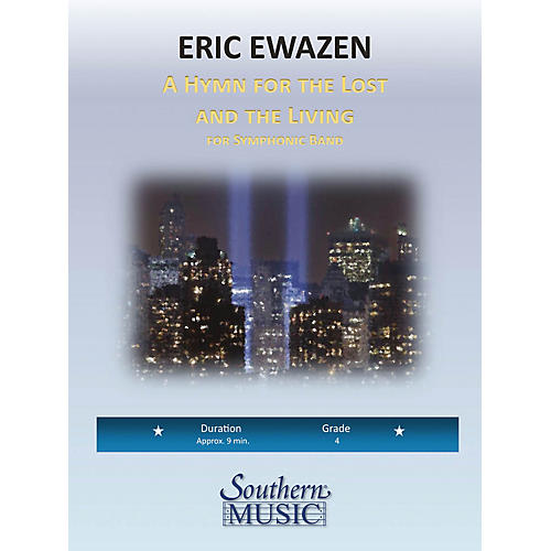 Southern A Hymn for the Lost and Living (Band/Concert Band Music) Concert Band Level 4 Composed by Eric Ewazen thumbnail