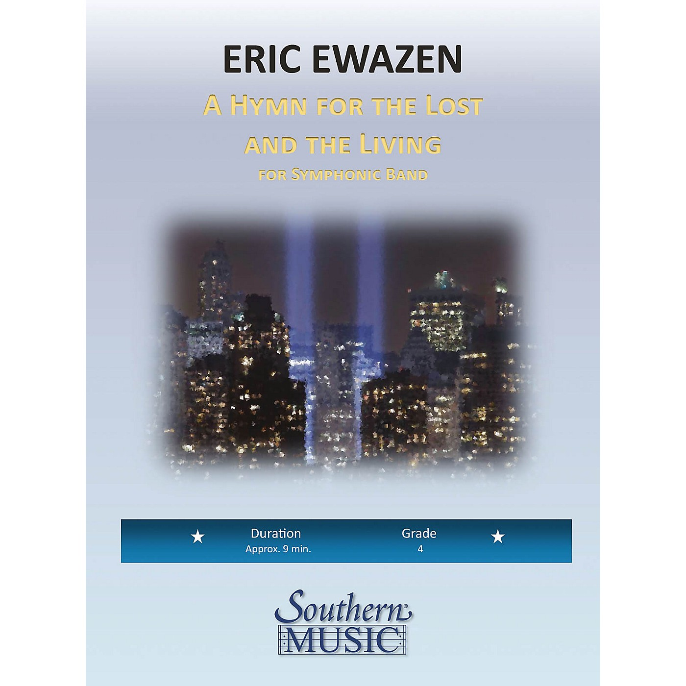 Southern A Hymn for the Lost and Living Concert Band Level 4 Composed by Eric Ewazen thumbnail