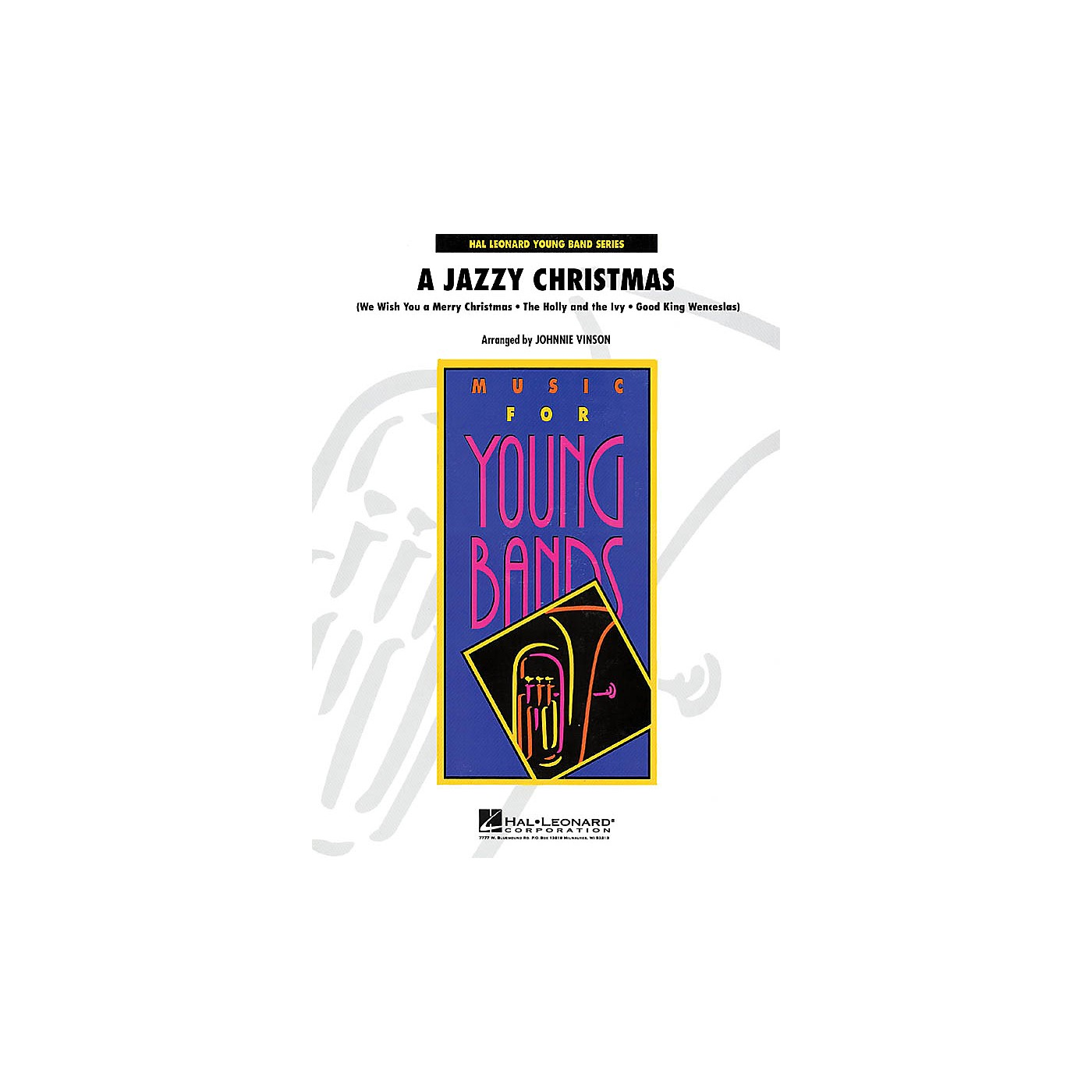 Hal Leonard A Jazzy Christmas - Young Concert Band Series Level 3 arranged by Johnnie Vinson thumbnail