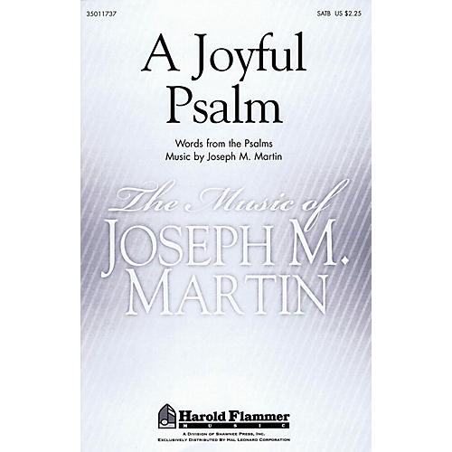 Shawnee Press A Joyful Psalm SATB composed by Joseph M. Martin thumbnail
