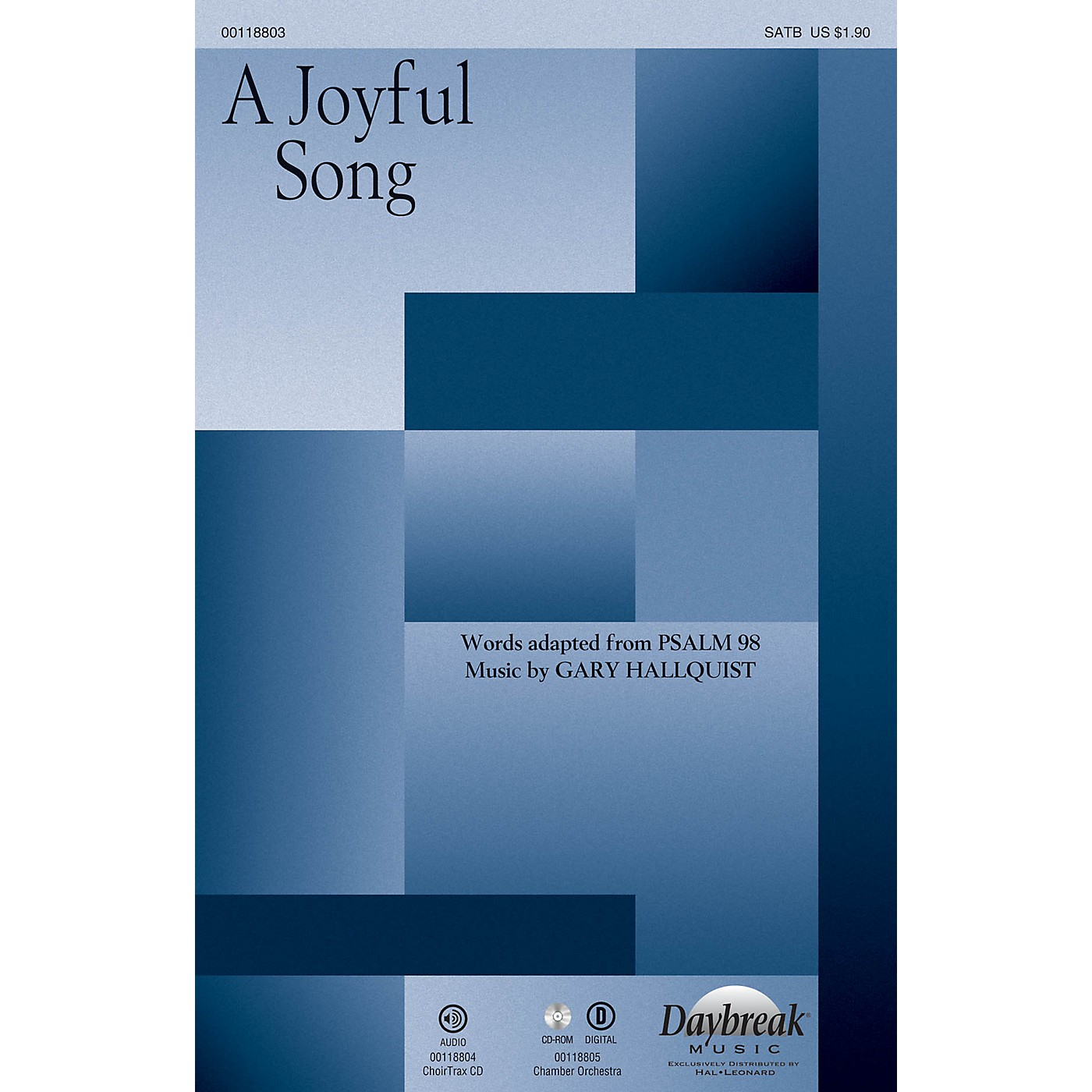 Daybreak Music A Joyful Song SATB composed by Gary Hallquist thumbnail