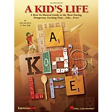 Hal Leonard A Kid's Life Performance Kit with CD Composed by John Jacobson