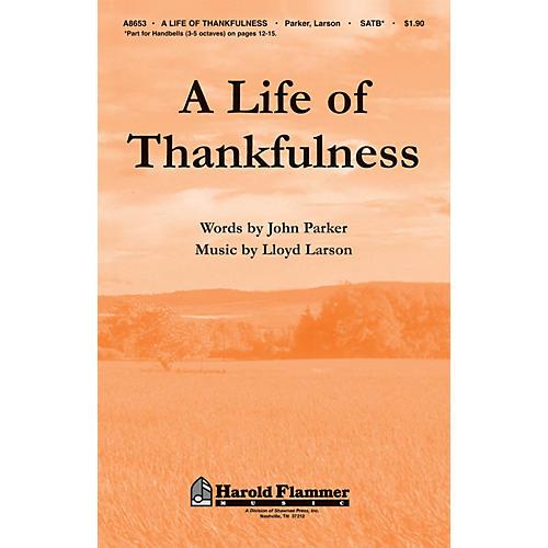 Shawnee Press A Life of Thankfulness SATB Composed by John Parker thumbnail